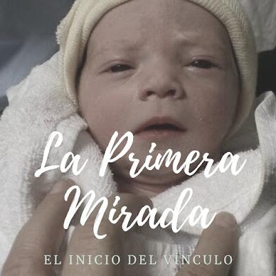 la primera mirada al nacer