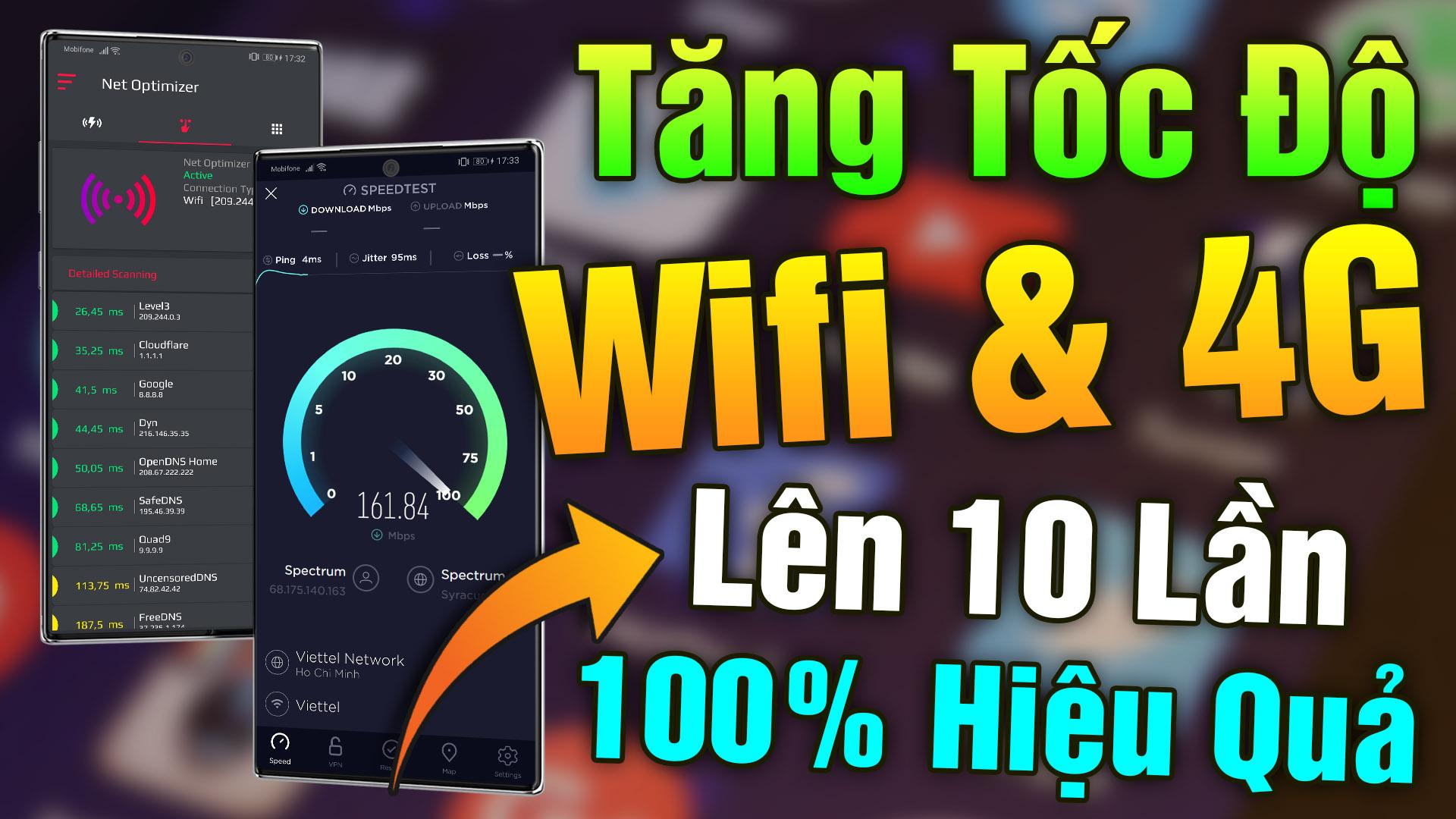 Ứng dụng tăng tốc độ WIFI lên 10 lần cho điện thoại android (100% Hiệu Quả)
