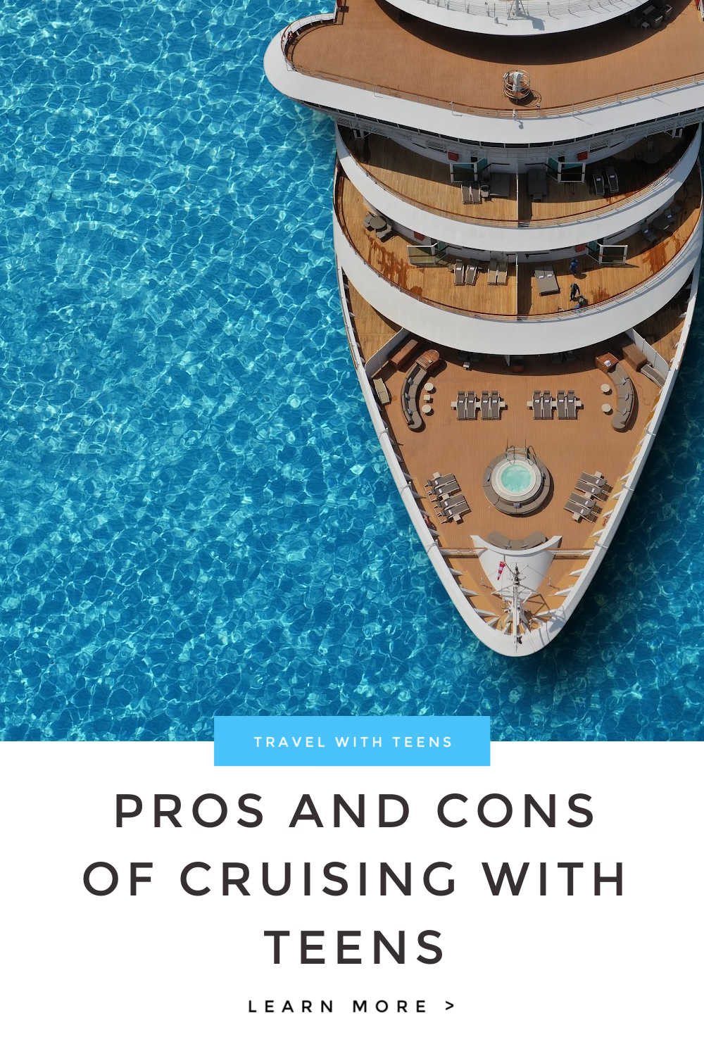 PROS AND CONS OF CRUISING WITH TEENS