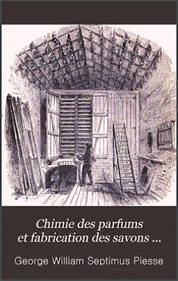 Télécharger Livre Gratuit Chimie Des Parfums Et Fabrication Des Savons pdf