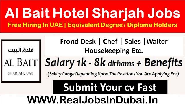 Jobs In Sharjah | Al Bait Hotel Careers In Sharjah |