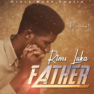 Download Album   Rims Luka - Father (Full Zip File)