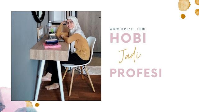 Hobi Jadi Profesi