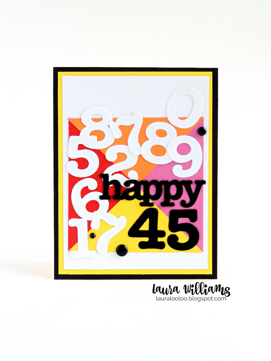 Happy 45! Use this idea for a birthday card for any age, using die cut numbers and words from Impression Obsession. This is a fun use for all the extra pieces you have left over when die cutting number and letter sets. Visit my blog to see more ideas!
