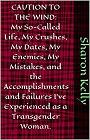 https://www.amazon.com/Caution-Wind-Accomplishments-Experienced-Transgender-ebook/dp/B07V2PRNGB