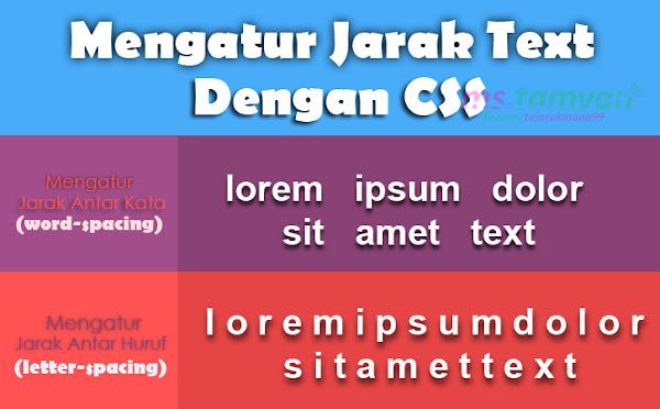 Mengatur Jarak Spasi Antar Text Dengan CSS