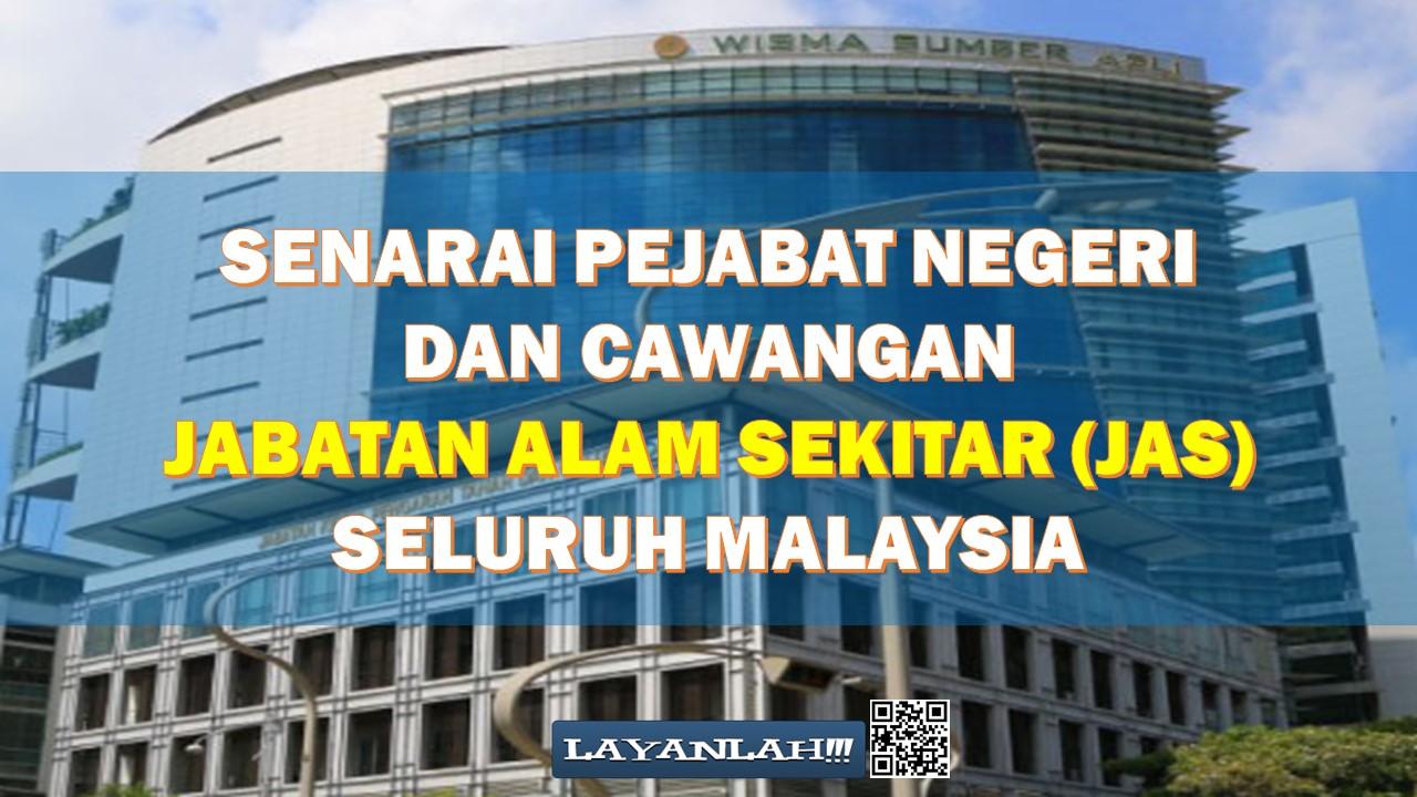 Senarai Pejabat Negeri Dan Cawangan Jabatan Alam Sekitar Jas Seluruh Malaysia Layanlah Berita Terkini Tips Berguna Maklumat