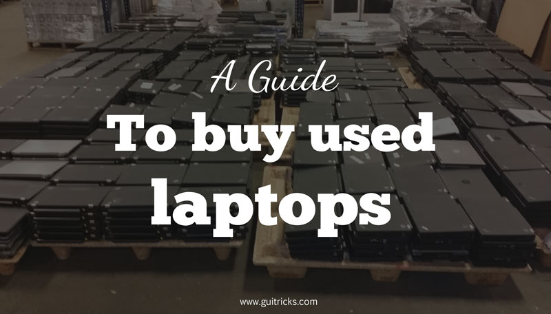 Buying Quality Used Laptop Computers