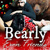 #bookreview #fivestarread - Bearly Even Friends  Author: Nicole Garcia  @AuthorNGarcia
