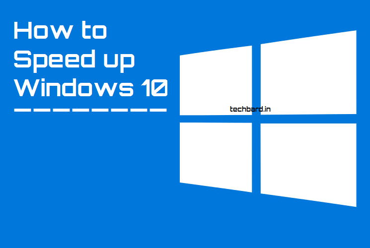 How to Speed Up Windows 10 PC {200% Working}
