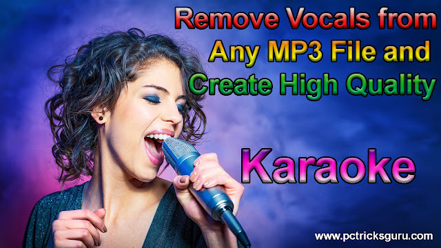 How to remove vocals from a song and create high-quality karaoke