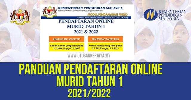 Cara Daftar Online Murid Tahun 1 2021 Dan 2022 Di Seluruh Negara ~ Ibu Bapa Wajib Tahu