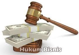 Hukum Bisnis : Sumber dan Contoh Hukum Bisnis