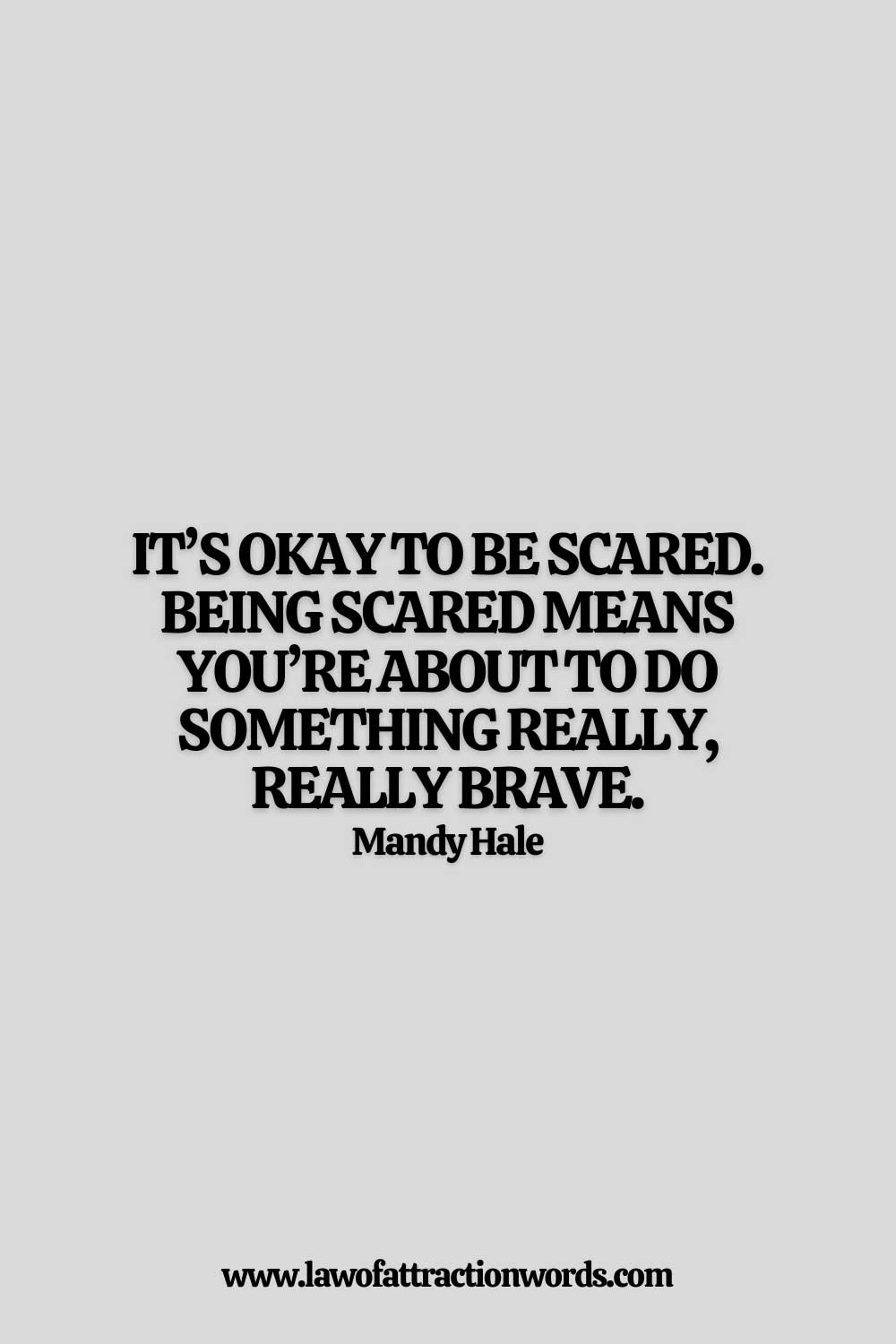 Motivational Quotes About Overcome Fear and Anxiety