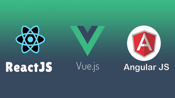 Perbedaan dari VueJS vs ReactJS vs Angular