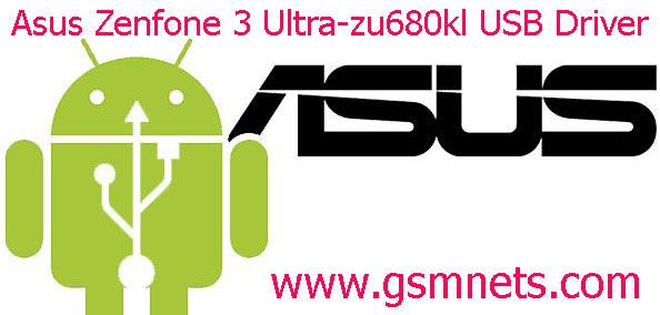 Asus Zenfone 3 Ultra-zu680kl USB Driver Download