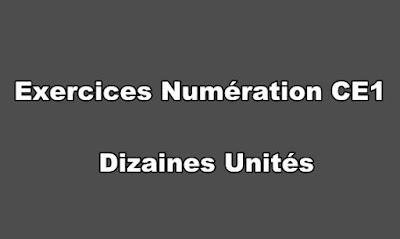 Exercices Numération CE1 Dizaines Unités