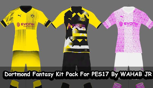 PES 2017 BVB Fantasy Kits Pack By WAHAB JR