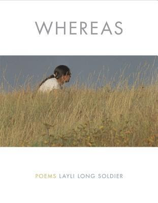 Whereas, Layli Long Soldier, Book Review, InToriLex