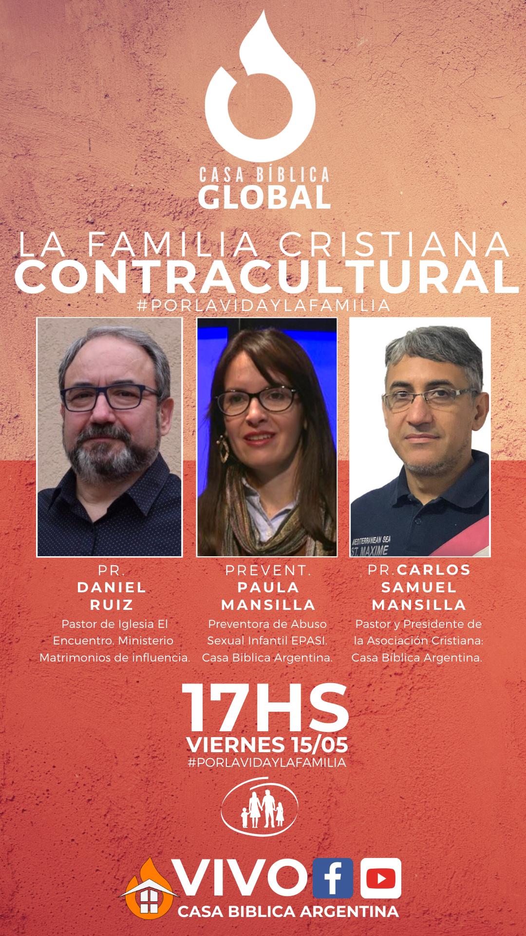 """CASA BÍBLICA GLOBAL presenta: """"La familia contracultural"""""""