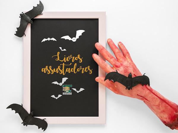 Especial Halloween #05: Dicas de Leitura - Livros assustadores