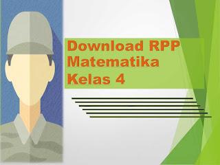 Download RPP Kurikulum 2013 Pelajaran Matematika untuk Kelas 4 SD/MI
