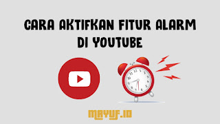 Cara Mengaktifkan Alarm Waktunya Tidur Di YouTube