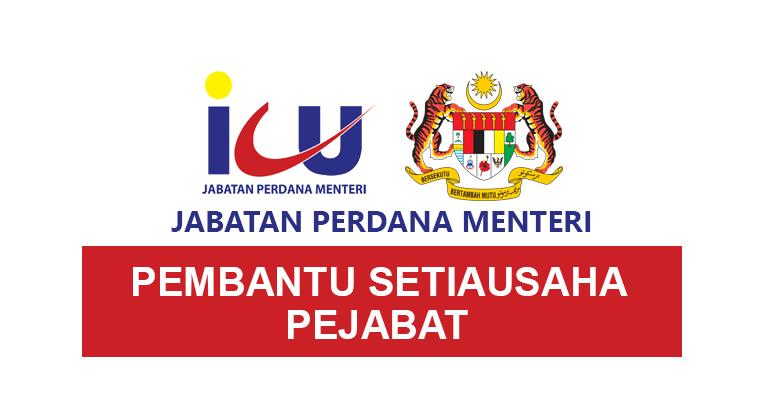 Kekosongan Pembantu Setiausaha Pejabat [ Jabatan Perdana Menteri JPM ]