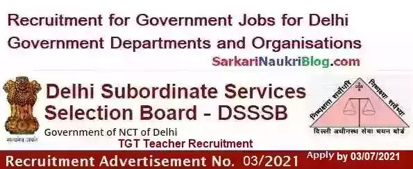 DSSSB TGT Teacher Vacancy Recruitment 03/2021