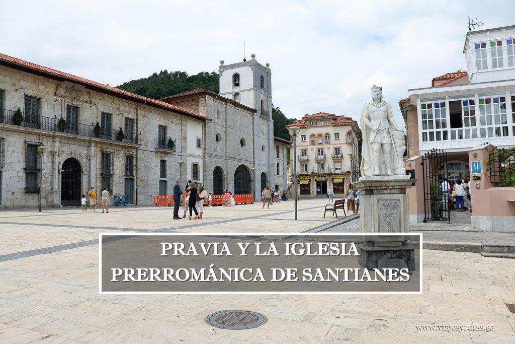 Pravia y la iglesia prerrománica de Santianes