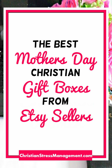 The Best Mothers Day Christian Gift Boxes from Etsy Sellers