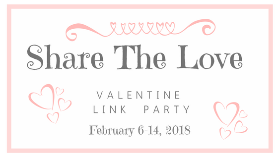 Share the Love Valentine's Link Party!!!