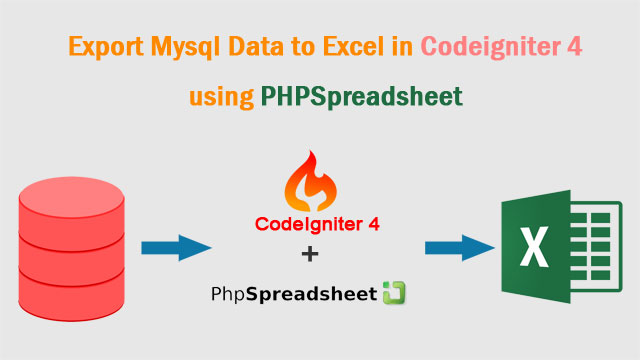 How to Export Data in Excel using Codeigniter 4