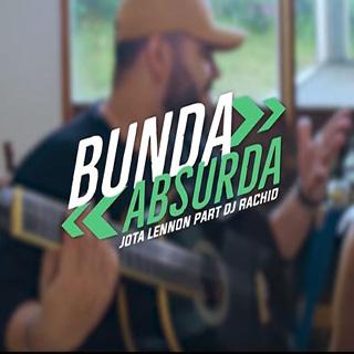 Baixar Bunda Absurda Jota Lennon feat. DJ Rachid Mp3 Gratis