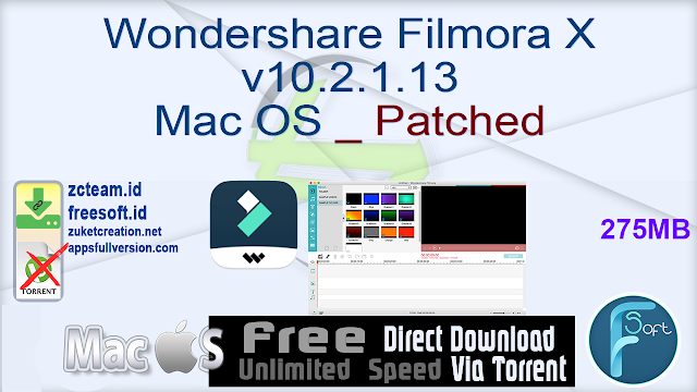 Wondershare Filmora X v10.2.1.13 Mac OS _ Patched_ ZcTeam.id