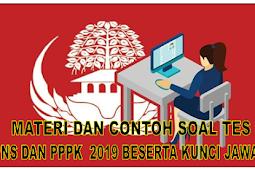 Materi dan Contoh Soal Tes CPNS dan PPPK  2019 Beserta Kunci Jawaban