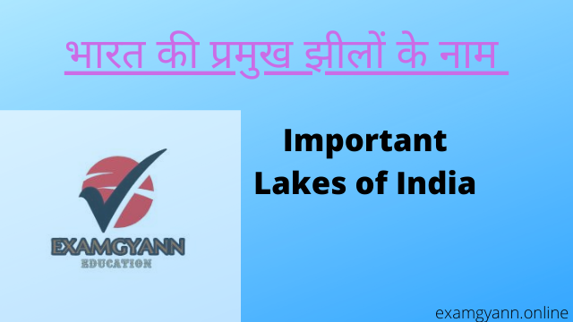 Important Lakes of India State wise