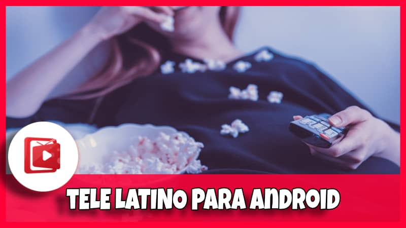 TV Latino APK