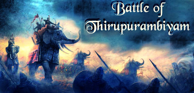 The Battle of Thirupurambiyam was fought between the Pandyas and Pallavas (including its supporters). It is one of the most important battles which changed the course of South Indian history. This battle should have happened in 879 CE.