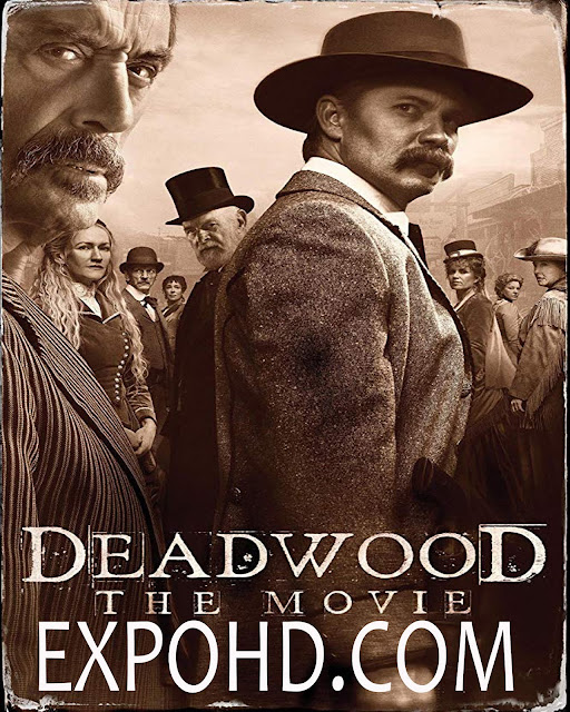 Deadwood The Movie 2019 Download Full Movie 1080p | 720p | HDRip x 261 [G.Drive]