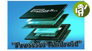 Kecepatan Prosesor android