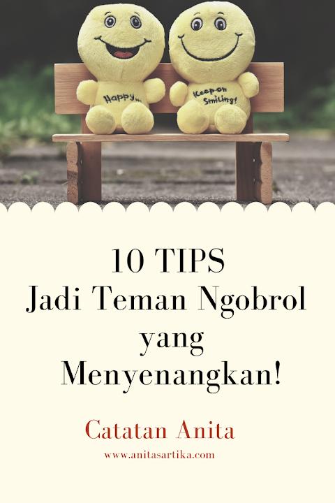 10 Tips Jadi Teman Ngobrol yang Menyenangkan! (TIPSNita)
