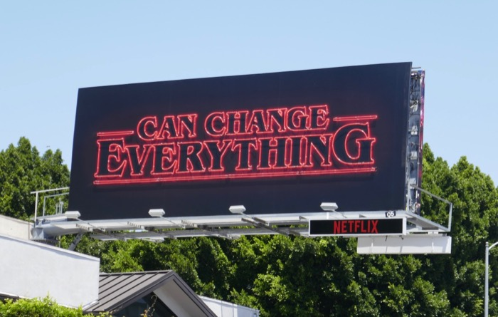 Can Change Everything Stranger Things 3 neon billboard