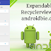 Easy Tutorial Android Expandable RecyclerView