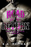 Road of no return   Sex & mayhem #1   K.A. Merikan