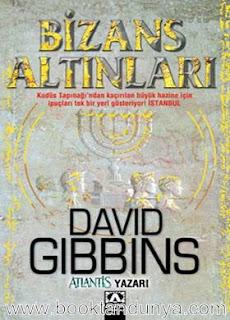 David Gibbins - Bizans Altınları