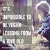 É Impossível ser Vegano: Lições de uma menina de 10 anos.