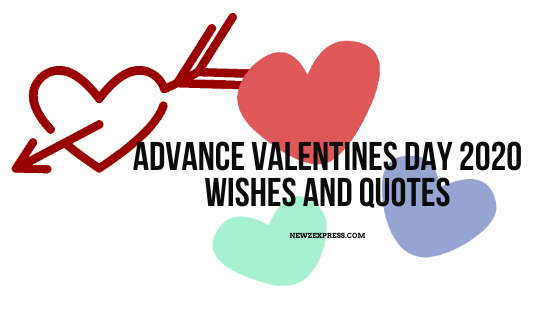 Advance Valentines Day 2020 Wishes And Quotes