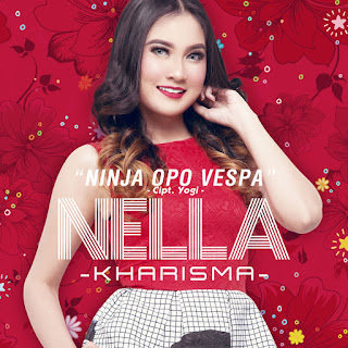 Nella Kharisma - Ninja Opo Vespa - Single (2017) [iTunes Plus AAC M4A]