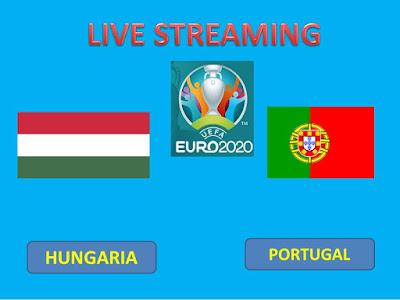 Link Live Streaming Euro 2020 Hungaria Vs Portugal